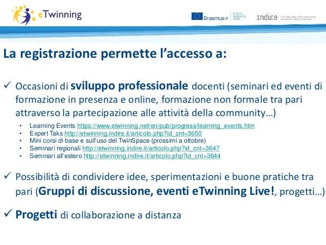 La registrazione permette l'accesso a:  Occasioni di sviluppo professionale docenti (seminari ed eventi di formazione in ...