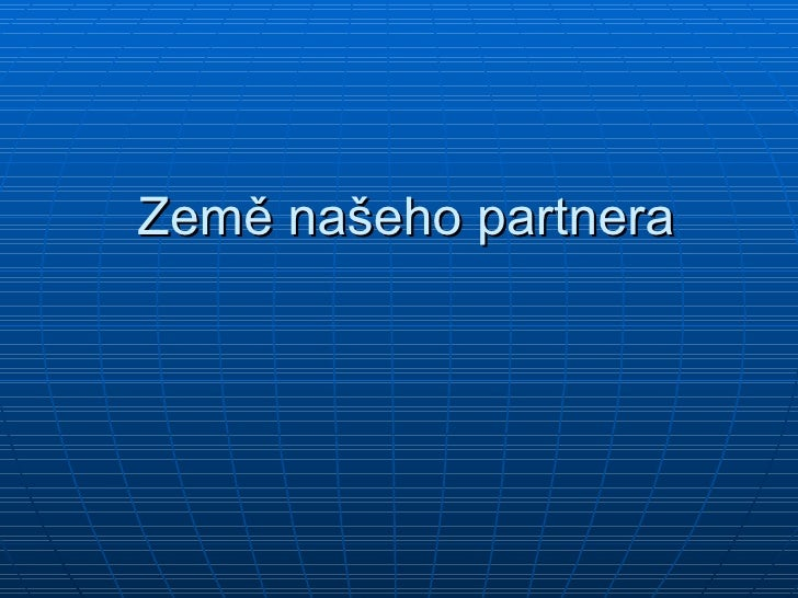Země našeho partnera