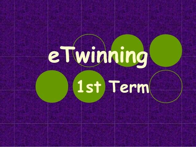 eTwinning  1st Term