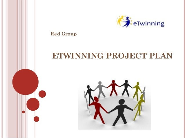 ETWINNING PROJECT PLAN Red Group