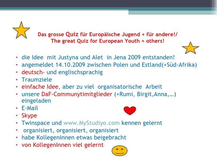 Das grosse Quiz für Europäische Jugend + für andere!/              The great Quiz for European Youth + others!•   die Idee...