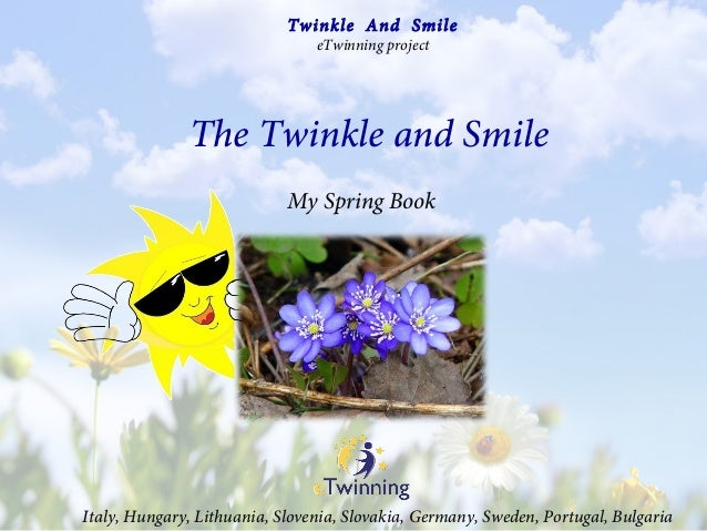 My Spring Book The Twinkle and Smile Italy, Hungary, Lithuania, Slovenia, Slovakia, Germany, Sweden, Portugal, Bulgaria Tw...