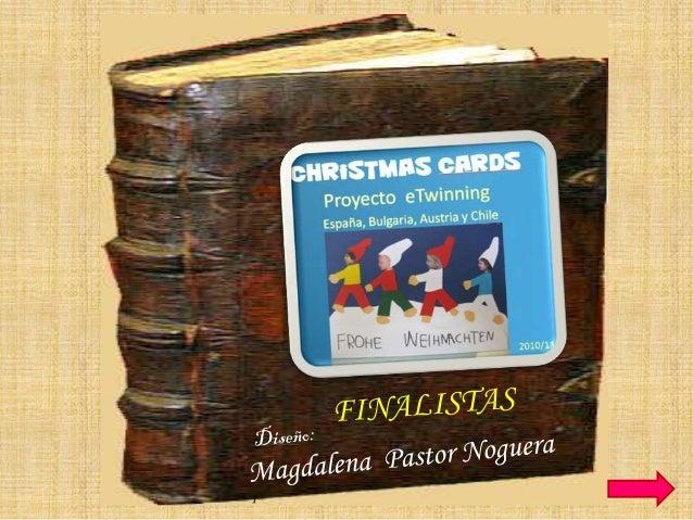 Magdalena                 2                        Christmas Cards   3   En este libro se recogen las              El Proy...