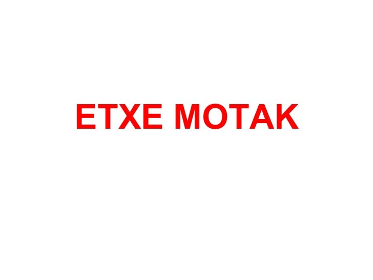 ETXE MOTAK