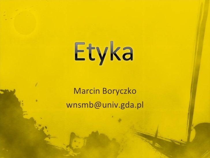 Marcin Boryczko [email_address]