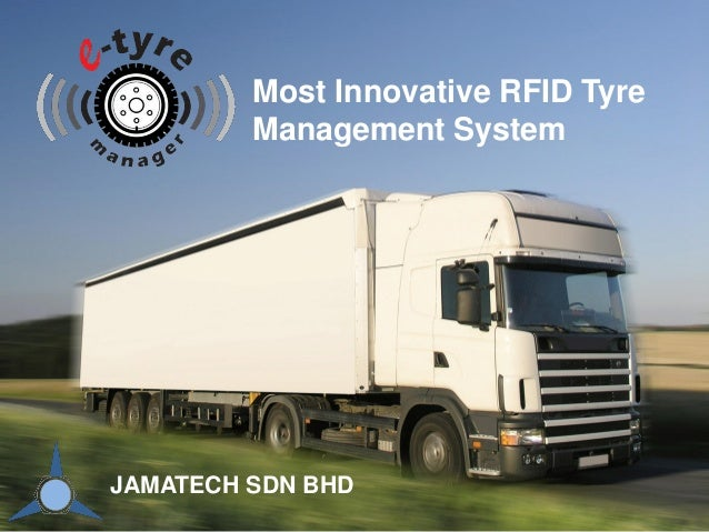 1 Most Innovative RFID Tyre Management System JAMATECH SDN BHD
