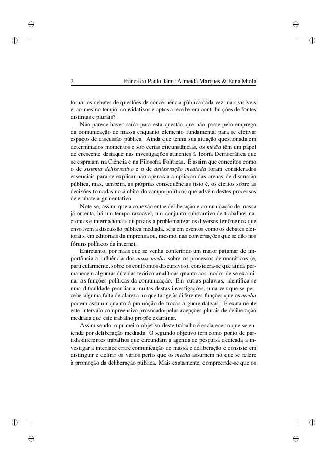 Deliberação mediada: Uma tipologia das funções dos media para a formação do debate público Slide 2
