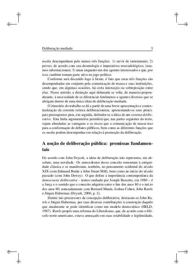 Deliberação mediada: Uma tipologia das funções dos media para a formação do debate público Slide 3