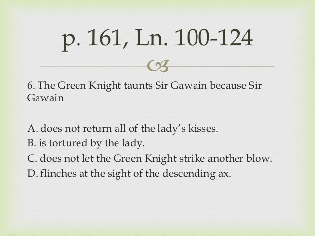 the loneliness of heroism in sir gawain and the green knight Introduction like most medieval literature, sir gawain and the green knight participates in several important literary traditions that its original audience wou.