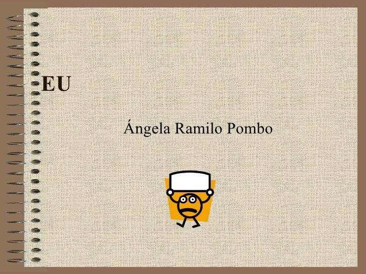 EU  Ángela Ramilo Pombo