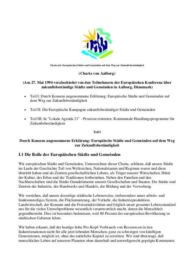 Charta der Europäischen Städte und Gemeinden auf dem Weg zur Zukunftsbeständigkeit (Charta von Aalborg) (Am 27. Mai 1994 v...