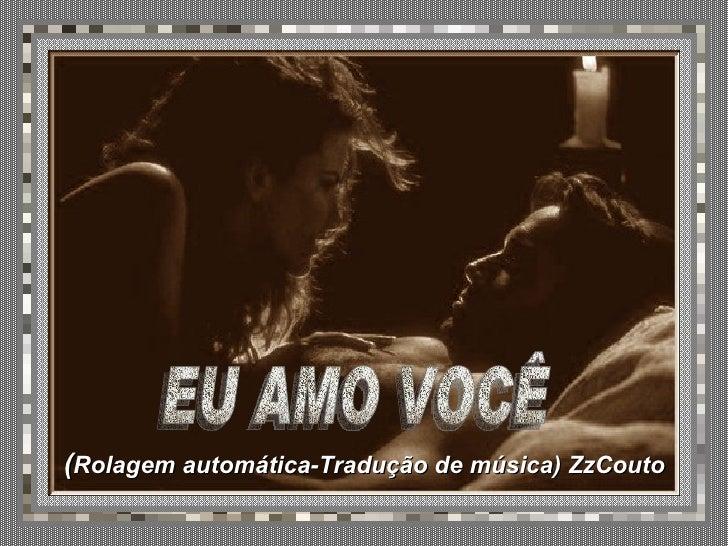 (Rolagem automática-Tradução de música) ZzCouto