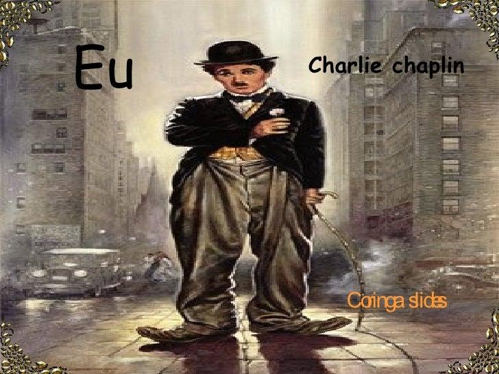 Eu  Coringa  slides Charlie chaplin