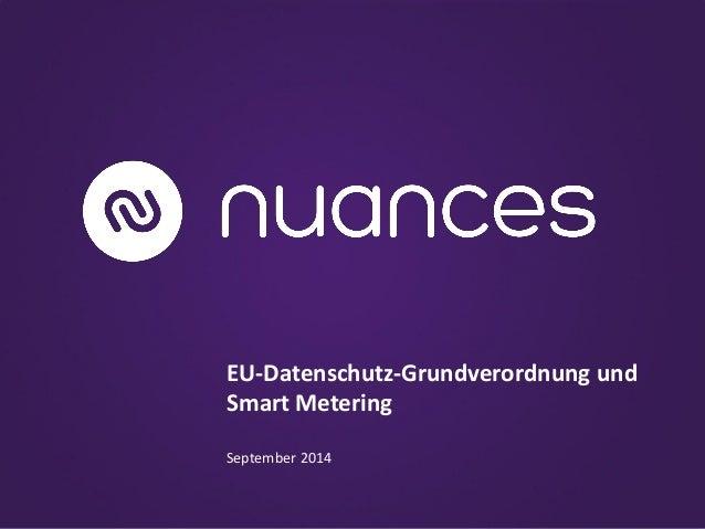 EU-Datenschutz-Grundverordnung und Smart Metering September 2014