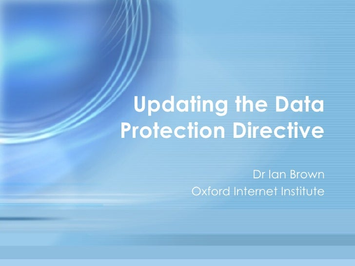 the data protection directive The general data protection regulation with regard to the processing of personal data and on the free  data protection directive for police and criminal justice.