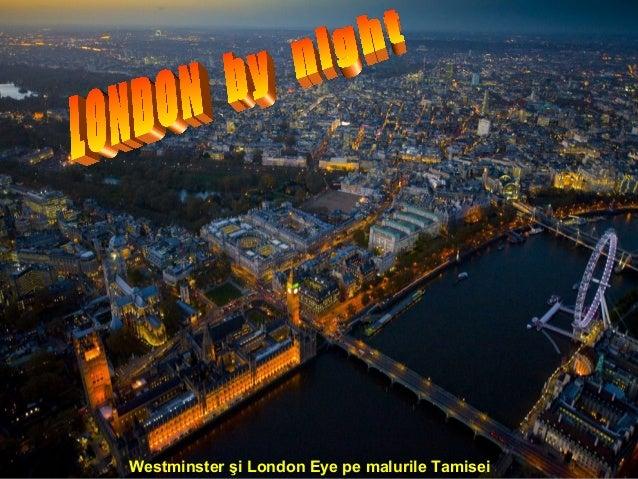 Westminster şi London Eye pe malurile Tamisei