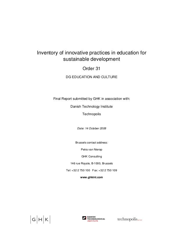 Inventory of innovative practices in education for sustainable development Order 31 DG EDUCATION AND CULTURE Final Report ...