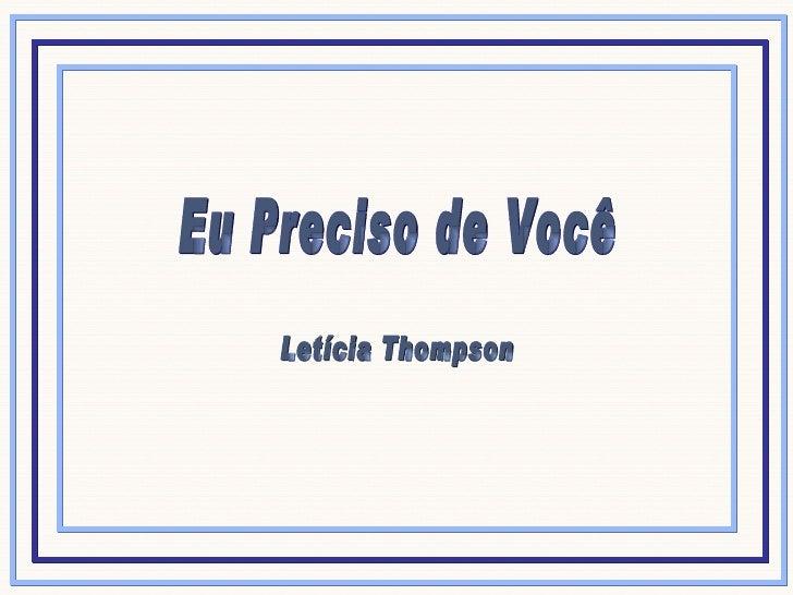 Eu Preciso de Você Letícia Thompson