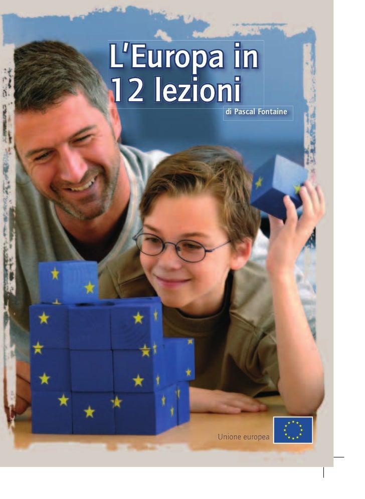 L'Europa in12 lezioni        di Pascal Fontaine