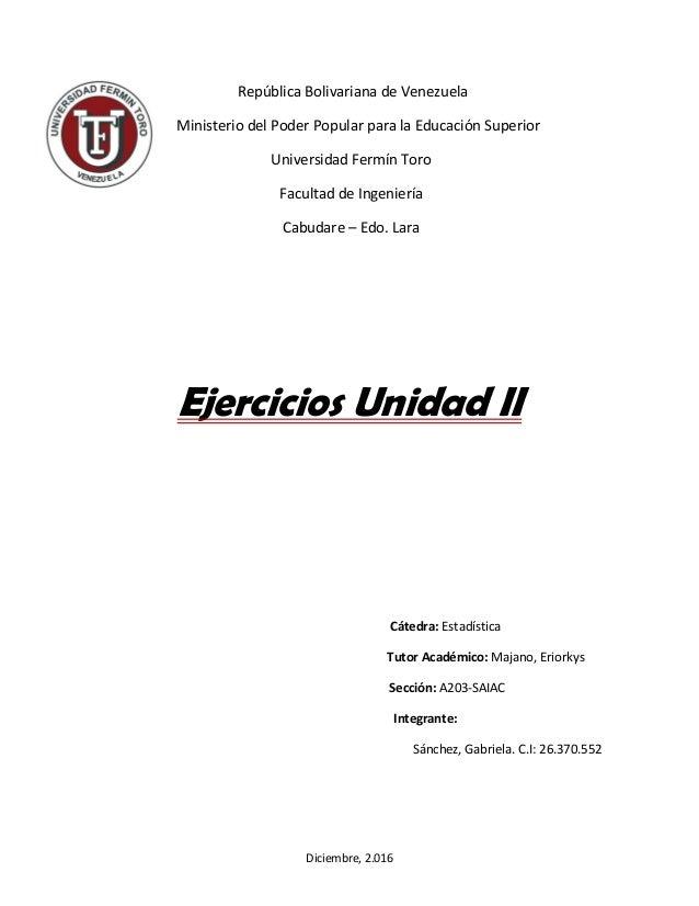 Diciembre, 2.016 República Bolivariana de Venezuela Ministerio del Poder Popular para la Educación Superior Universidad Fe...