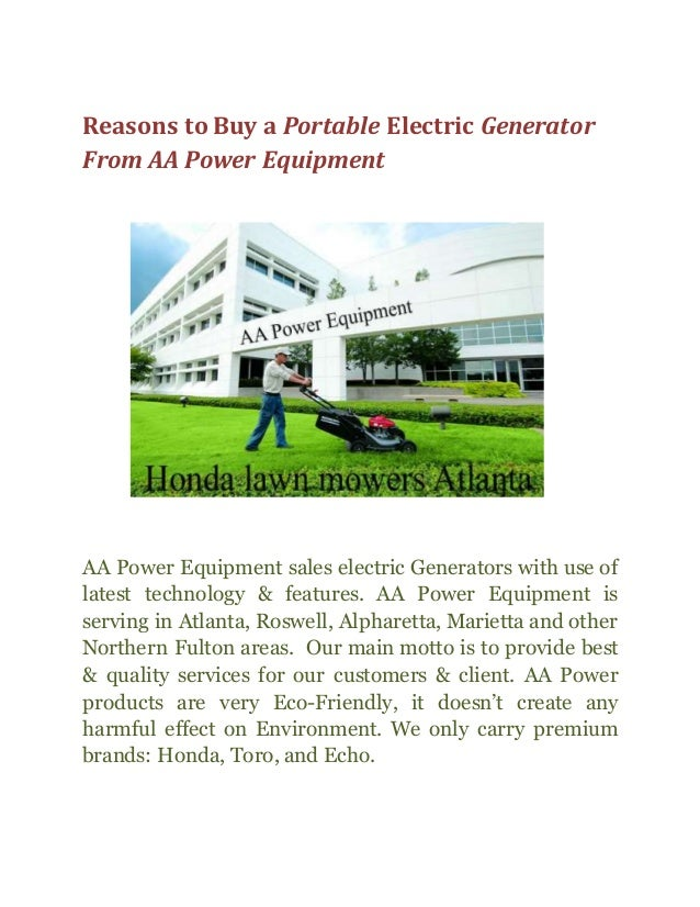 Reasons to Buy a Portable Electric Generator From AA Power Equipment AA Power Equipment sales electric Generators with use...