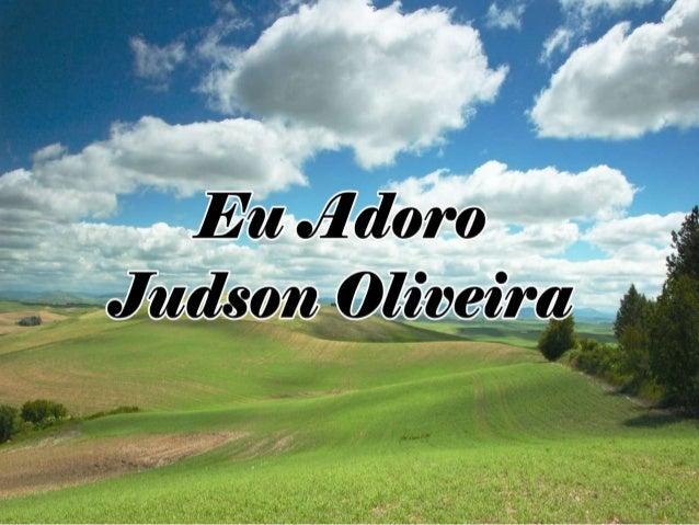 Eu adoro  Judson de Oliveira