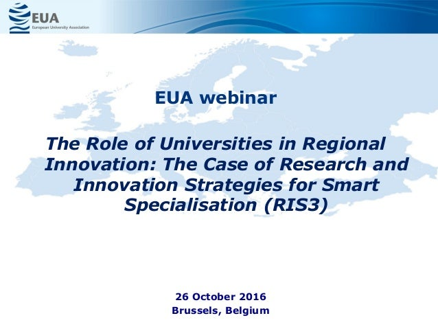 EUA webinar The Role of Universities in Regional Innovation: The Case of Research and Innovation Strategies for Smart Spec...
