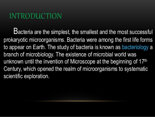 an introduction to the reproduction of bacteria Asexual reproduction: spore forming bacteria essays spore forming bacteria introduction the spore formation is kind of asexual reproduction which happens when the environmental conditions around the bactria become not suitable for it and for protection too.