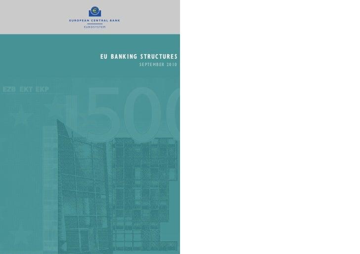 EU BANKING STRUCTURES          SEPTEMBER 2010