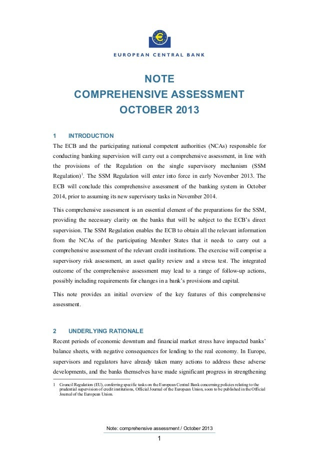 NOTE COMPREHENSIVE ASSESSMENT OCTOBER 2013 1  INTRODUCTION  The ECB and the participating national competent authorities (...