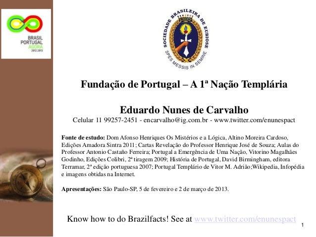 kpmg              Fundação de Portugal – A 1ª Nação Templária                             Eduardo Nunes de Carvalho       ...