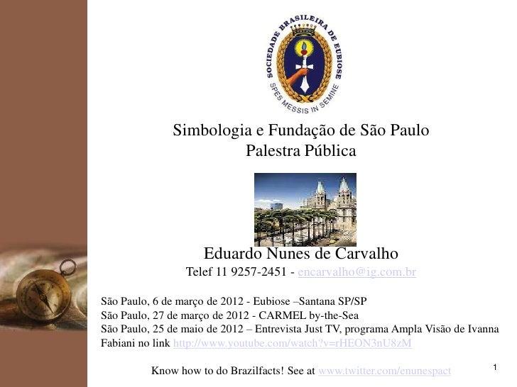 kpmg                     Simbologia e Fundação de São Paulo                              Palestra Pública                 ...