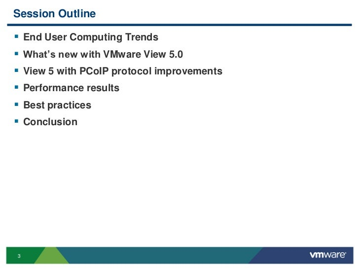 VMware View - PCoIP Performance & Best Practices Slide 3