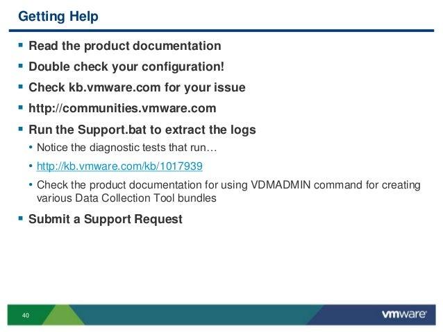 VMworld 2013: VMware Horizon View Troubleshooting: Looking under the …