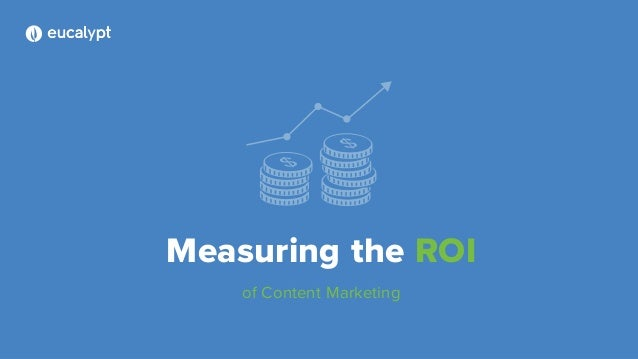 Measuring the ROI of Content Marketing