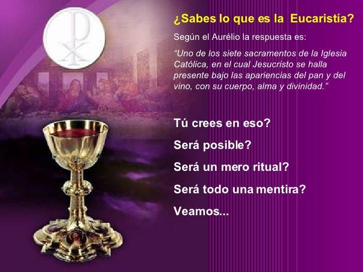 """¿Sabes lo que es la  Eucarist í a? Según el Aur élio  la respuesta es: """" Uno de los siete sacramentos de la Iglesia Católi..."""