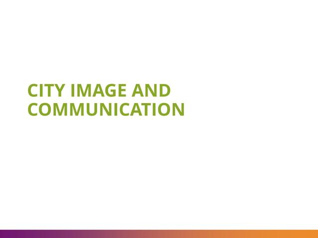 CITY IMAGE AND COMMUNICATION