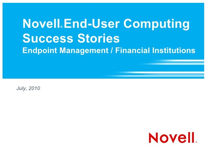 Novell Success Stories: Endpoint Management in Financial Institutions