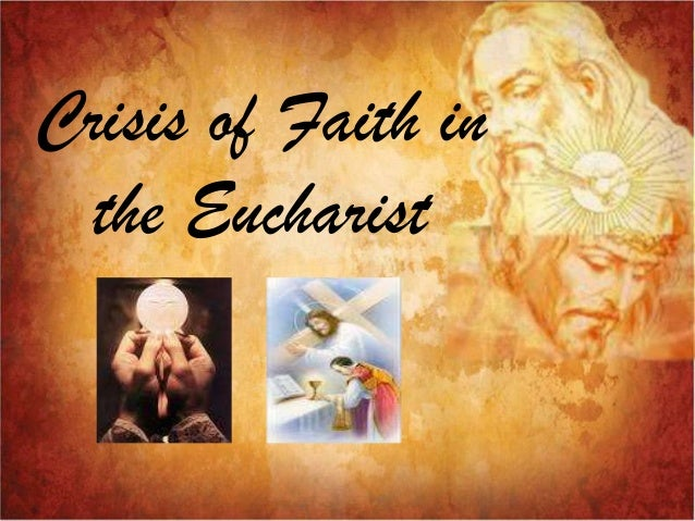 Crisis of Faith in the Eucharist