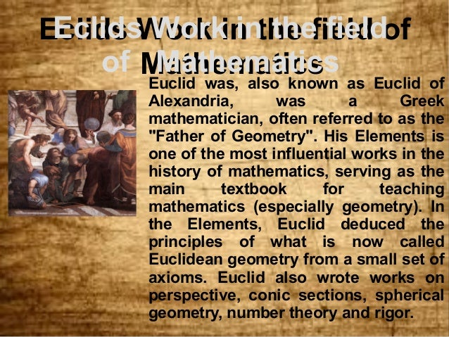 notes on euclid Amazingly, a few simple observations lead to a far superior method: euclid's algorithm (also known as the euclidean algorithm) first, if $d$ divides $a$ and $d.