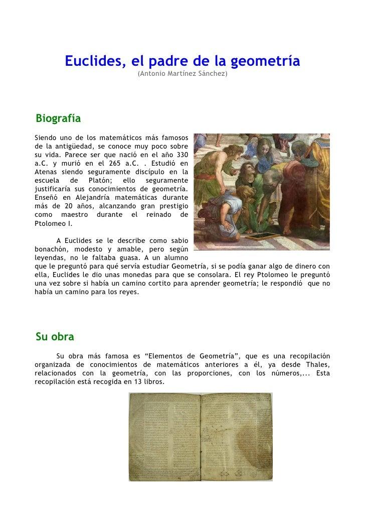 Euclides, el padre de la geometría                               (Antonio Martínez Sánchez)     Biografía Siendo uno de lo...