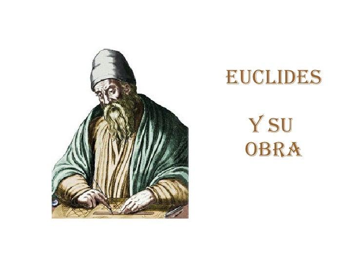 Euclides  y su  Obra
