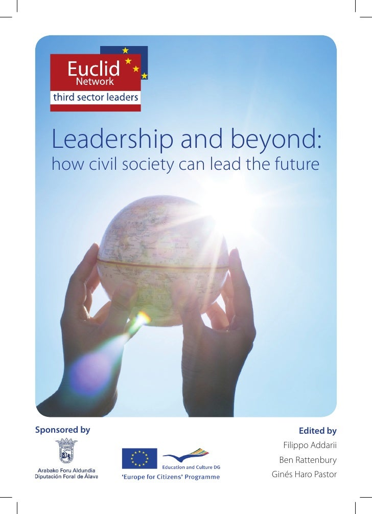 Leadership and beyond:    how civil society can lead the future     Sponsored by                            Edited by     ...