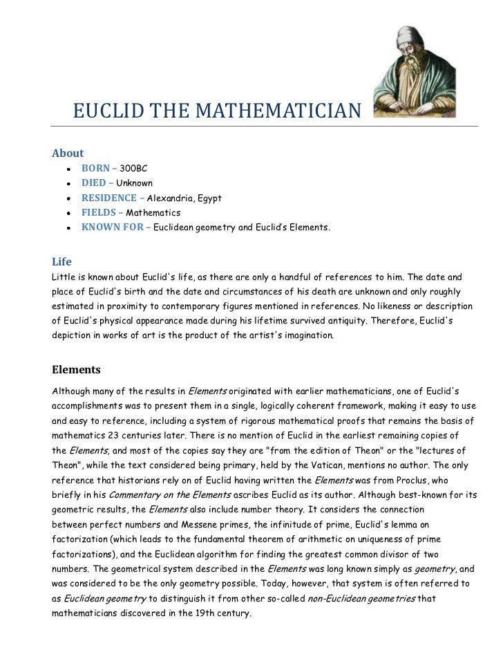EUCLID THE MATHEMATICIANAbout       BORN – 300BC       DIED – Unknown       RESIDENCE – Alexandria, Egypt       FIELDS – M...