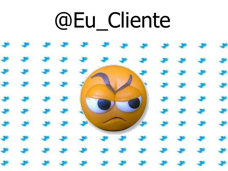 @Eu_Cliente<br />
