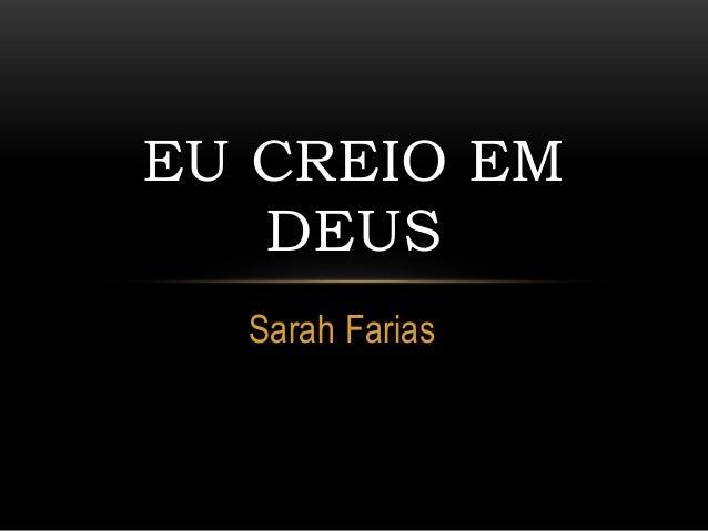 Sarah Farias EU CREIO EM DEUS
