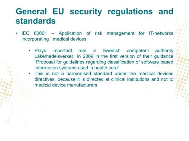 Future rules under MDR / IVDR • More emphasis on risk management in Annex I of the Regulations – reduction AFAP • Annex I,...