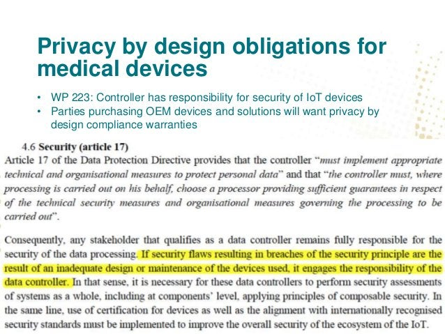 Privacy by design obligations for medical devices WP 223 on end of life devices and remote monitoring / measuring devices