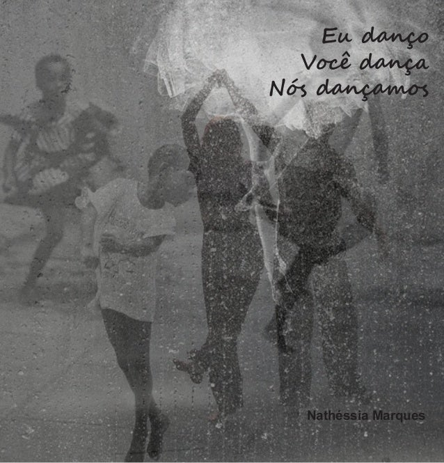 1 Eu danço Você dança Nós dançamos Nathéssia Marques