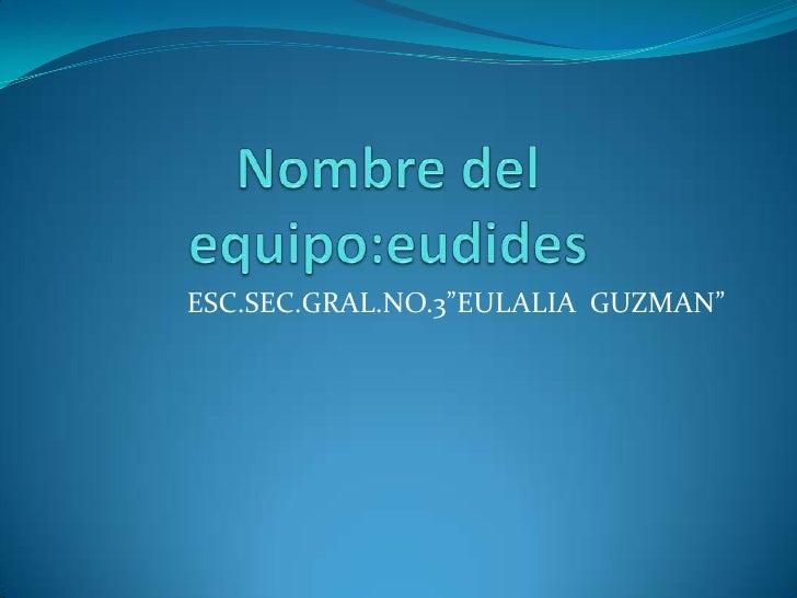 """ESC.SEC.GRAL.NO.3""""EULALIA GUZMAN"""""""